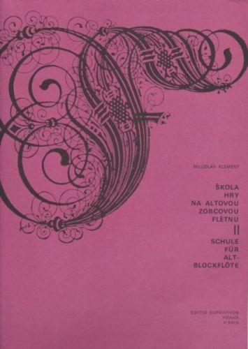 Klement M.: Škola hry na altovou zobcovou flétnu 2 cena od 199 Kč