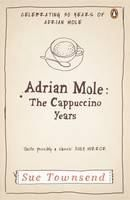 Townsend Sue: Adrian Mole: The Cappuccino Years cena od 268 Kč