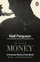 Ferguson Niall: Ascent of Money: A Financial History of the World cena od 323 Kč