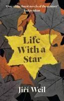Weil Jiří: Life with a Star cena od 323 Kč