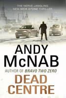 McNab, Andy: Dead Centre cena od 187 Kč