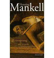 Mankell Henning: Erinnerung an einen schmutzige cena od 534 Kč