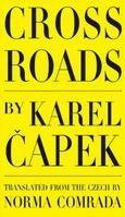 Čapek Karel: Cross Roads cena od 299 Kč