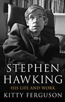 Ferguson Kitty: Stephen Hawking: His Life and Work cena od 242 Kč
