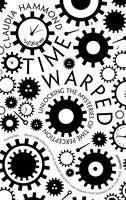 Hammond Claudia: Time Warped cena od 404 Kč