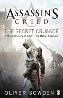 Bowden Oliver: Assassin's Creed: Secret Crusa cena od 242 Kč