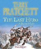 Pratchett Terry: Last Hero (Discworld Novel #27) cena od 242 Kč