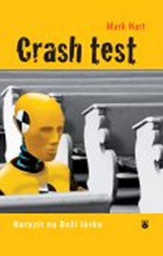 Mark Hart: Crash test cena od 90 Kč