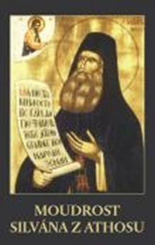 Silván Z Athosu: Moudrost Silvána z Athosu cena od 223 Kč