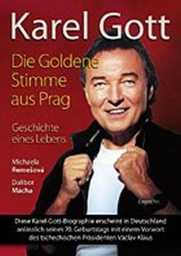 Mácha Dalibor Remešová Michaela: Karel Gott / Die Goldene Stimme aus Prag cena od 370 Kč