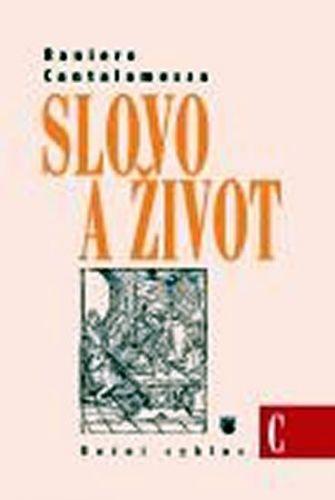 Raniero Cantalamessa: Slovo a život C cena od 103 Kč