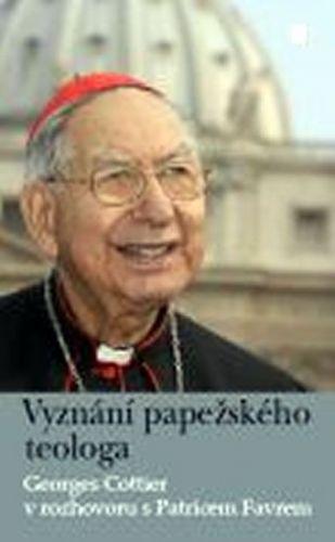 Georges Cottier: Vyznání papežského teologa cena od 192 Kč