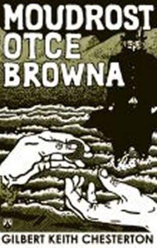 Gilbert Keith Chesterton: Moudrost otce Browna cena od 98 Kč