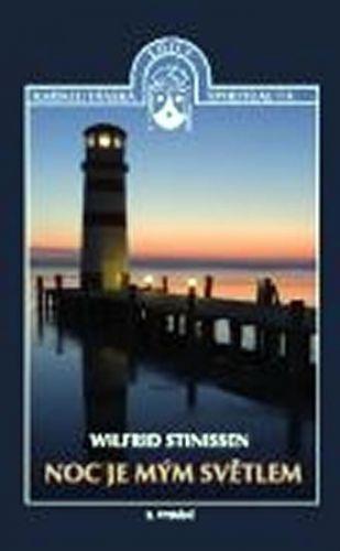 Wilfrid Stinissen: Noc je mým světlem cena od 104 Kč