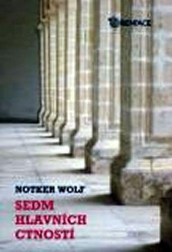 Wolf Notker: Sedm hlavních ctností cena od 125 Kč