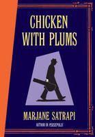 Satrapi Marjane: Chicken with Plums cena od 437 Kč