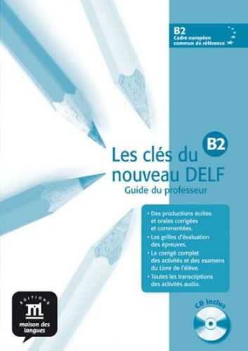 Les clés du Nouveau DELF B2 – Guide péd. + CD cena od 219 Kč