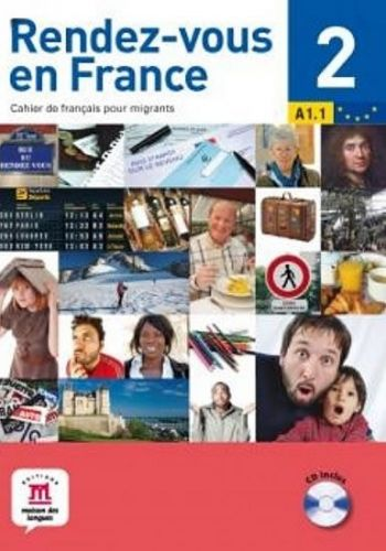 Rendez-vous en France 2 + CD (A1.2) cena od 295 Kč