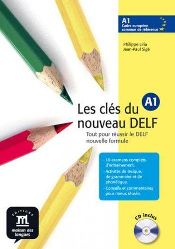 Les clés du Nouveau DELF A1 – L. de léleve + CD cena od 436 Kč