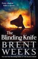 Weeks Brent: Blinding Knife cena od 291 Kč