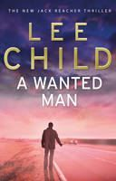 Lee Child: A Wanted Man cena od 161 Kč