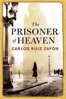Zafon, Carlos Ruiz: Prisoner of Heaven cena od 218 Kč