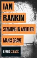 Rankin Ian: Standing in Another Man's Grave cena od 178 Kč