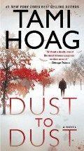 Hoag Tami: Dust To Dust cena od 210 Kč