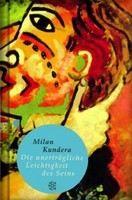 Kundera Milan: Unerträgliche Leichtigkeit ... cena od 248 Kč