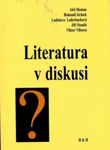 Haman Aleš: Literatura v diskusi cena od 87 Kč
