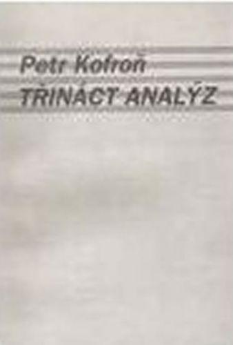 Kofroň Petr: Třináct analýz cena od 30 Kč