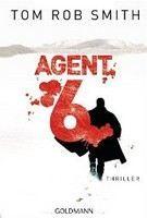 Tom Rob Smith: Agent 6 cena od 219 Kč