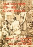 Roman Prahl: Grafika v Praze 1800-1830 a Josef Bergler cena od 1566 Kč