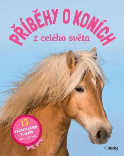 Christelle Huet-Gomez: Příběhy o koních z celého světa cena od 141 Kč