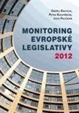 Ondřej Krutílek: Monitoring evropské legislativy 2012 cena od 349 Kč