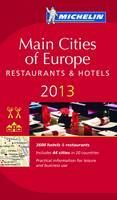 (Michelin): Main Cities of Europe 2012: Restaurants & Hotels (Michelin Red Guide) cena od 404 Kč