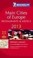 (Michelin): Main Cities of Europe 2012: Restaurants & Hotels (Michelin Red Guide) cena od 404 Kč