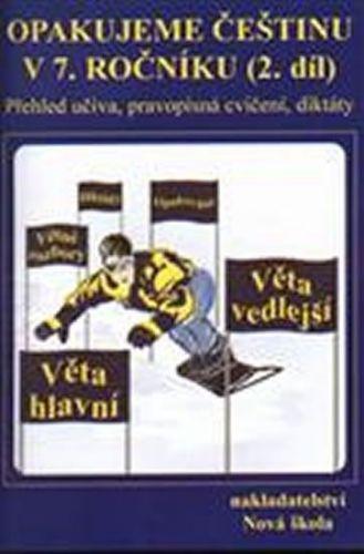 Kvačková Jaromíra: Opakujeme češtinu v 7.ročníku 2.díl cena od 37 Kč