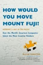 Poundstone William: How Would You Move Mount Fuji?: Microsoft's Cult of Puzzle - How World's Smartest Companie cena od 268 Kč