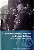 Detlef Brandes: Vom Osteuropa - Lehrstuhl ins Prager Rathaus cena od 339 Kč