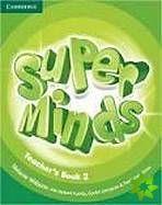 Super Minds 2 - Teacher's Book cena od 584 Kč