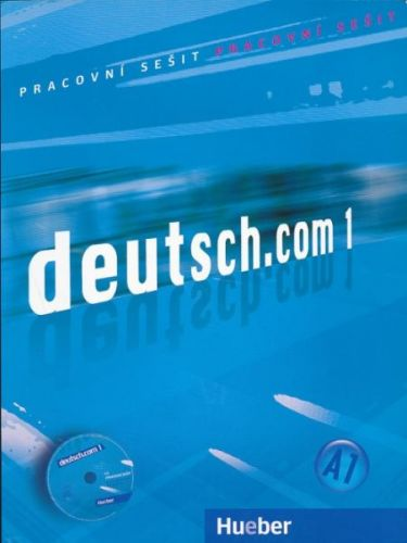 Deutsch.com 1 - Arbeitsbuch Tschechisch mit Audio-CD zum AB cena od 256 Kč