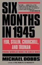 Dobbs Michael: Six Months In 1945 cena od 323 Kč