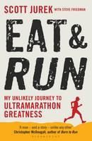Jurek, Scott: Eat and Run cena od 256 Kč