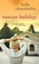 Chamberlin Holly: Tuscan Holiday cena od 161 Kč