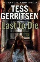 Gerritsen Tess: Last To Die cena od 161 Kč