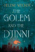 Weckerm Helene: Golem and Djinni cena od 161 Kč