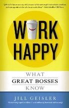 Geisler Jill: Work Happy cena od 307 Kč