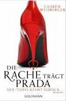 Lauren Weisberger: Die Rache trägt Prada cena od 219 Kč