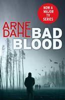 Dahl Arne: Bad Blood cena od 158 Kč